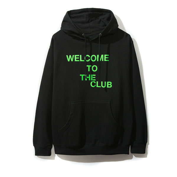 Welcome to the Club Black Hoodie