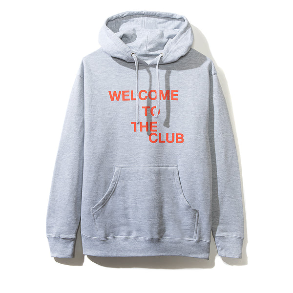 Welcome to the Club Grey Hoodie