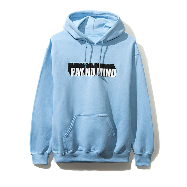 Pay No Mind Blue Hoodie