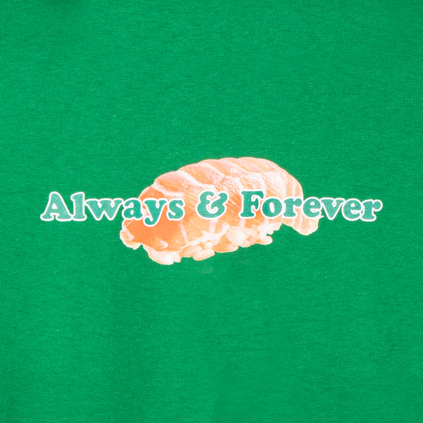 Always And Forever Green Tee
