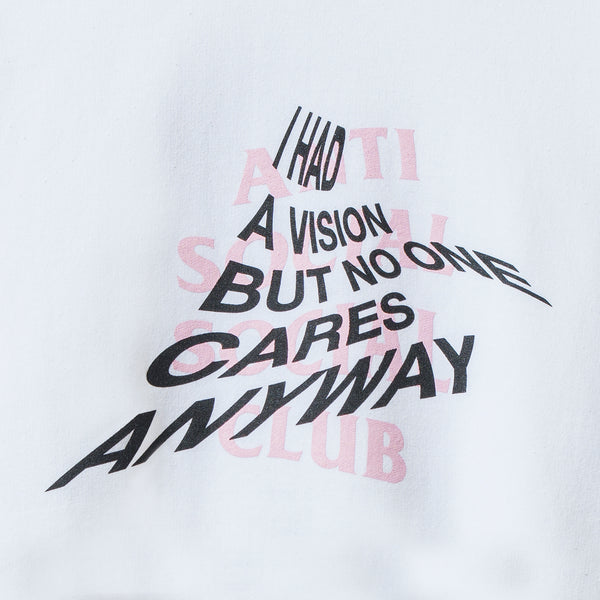 I Had A VIsion But No One Cares Anyways White Crewneck