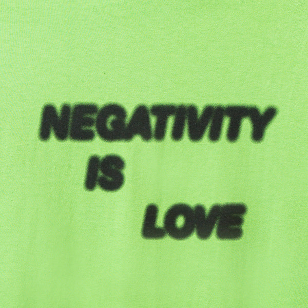 Negativity Is Love Lime Tee