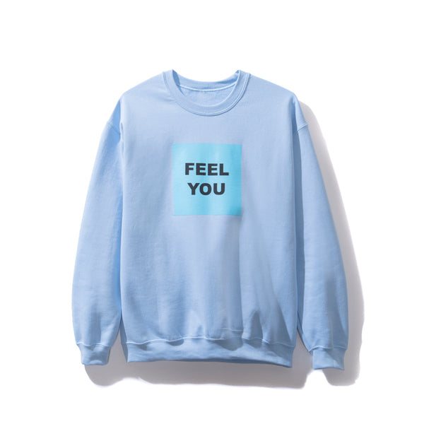 Feel You Crewneck