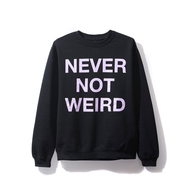 Never Not Weird Black Crewneck