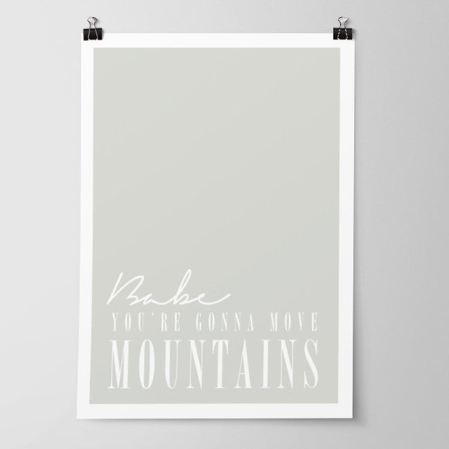 Move Mountains Art Print