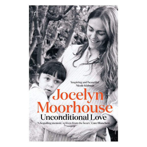Unconditional Love: A Memoir Of Filmmaking And Motherhood - Softcover