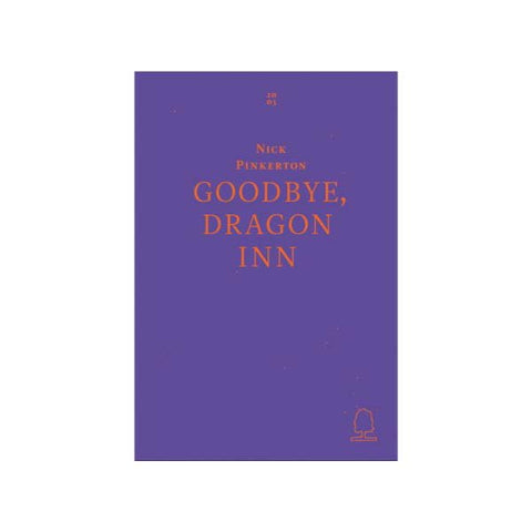 Goodbye, Dragon Inn - Softcover