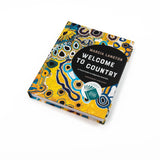 Welcome to Country - A Travel Guide to Indigenous Australia - Hardcover