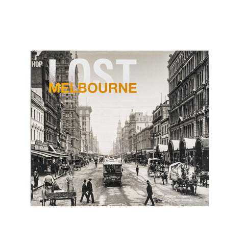 Lost Melbourne - Hardcover