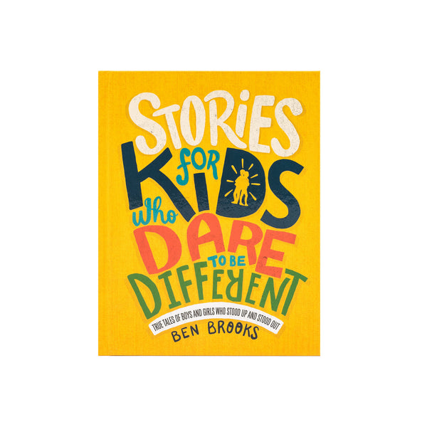 Stories for Kids Who Dare to be Different - Hardcover