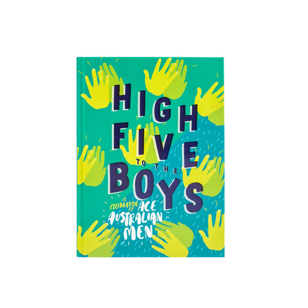 High Five to the Boys - A Celebration of Ace Australian Men - Hardcover