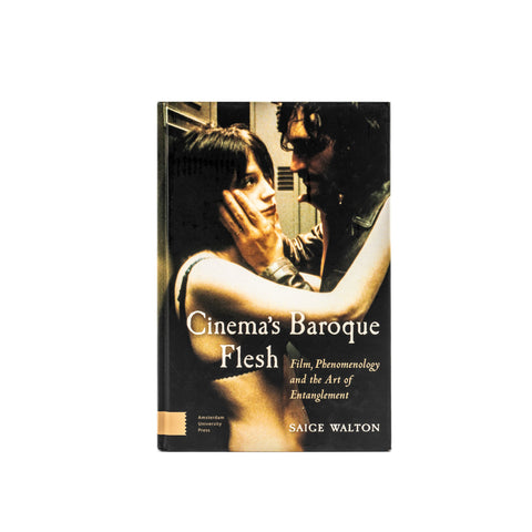 Cinema's Baroque Flesh - Hardcover