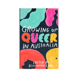 Growing Up Queer In Australia - Softcover