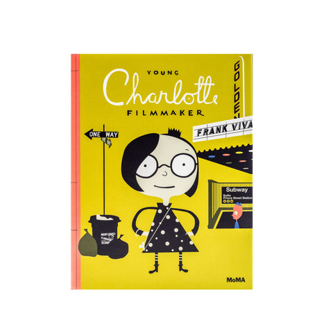Young Charlotte, Filmmaker - Hardcover
