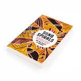 Song Spirals - Sharing Women's Wisdom of Country Through Songlines - Softcover