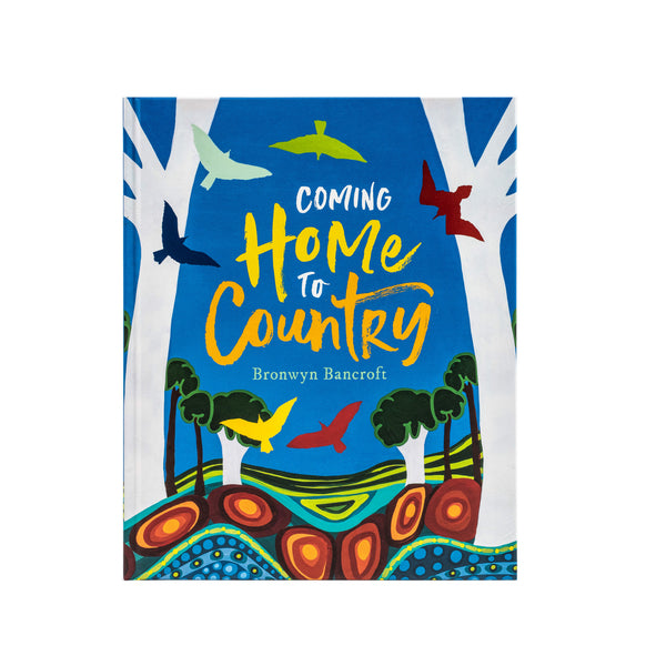 Coming Home to Country - Hardcover