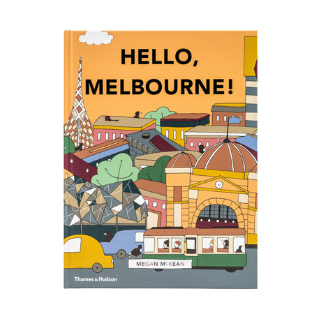 Hello, Melbourne! - Hardcover