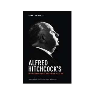 Alfred Hitchcock's Moviemaking Master Class - Softcover