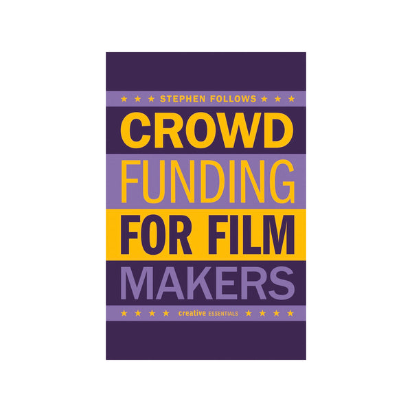 How to Crowdfund Your Film - Softcover