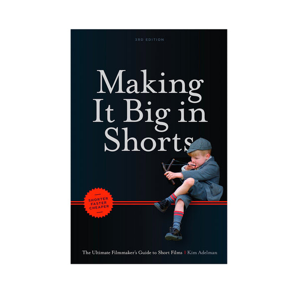 Making It Big in Shorts - Softcover