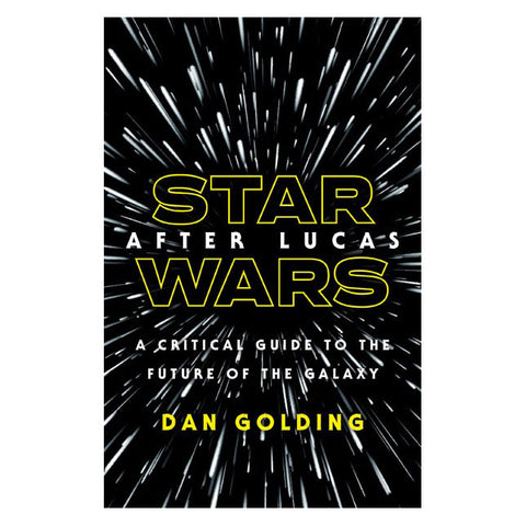 Star Wars After Lucas - Hardcover