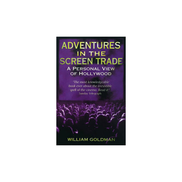 Adventures in the Screen Trade -  Softcover