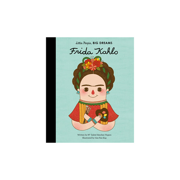 Little People, Big Dreams - My First Frida Kahlo - Hardcover