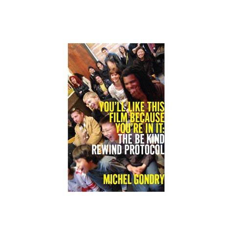 Michel Gondry: You'll Like This Film - Softcover
