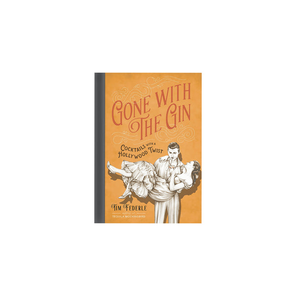 Gone With The Gin - Hardcover