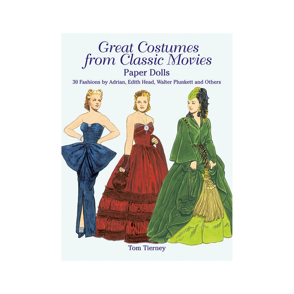 Great Costumes from Classic Movies - Paper Dolls