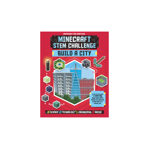 Minecraft STEM Challenge : Build a City - Softcover