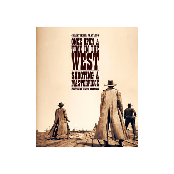 Once Upon a Time in The West - Hardcover