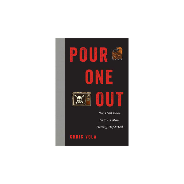 Pour One Out - Hardcover