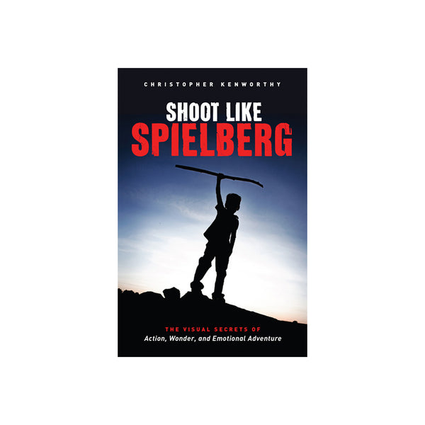 Shoot Like Spielberg - Softcover