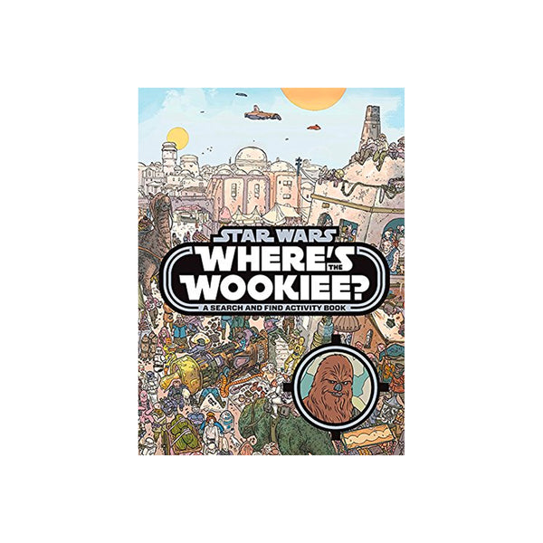 Where's the Wookiee? - Hardcover