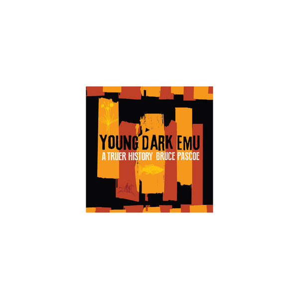 Young Dark Emu - Hardcover