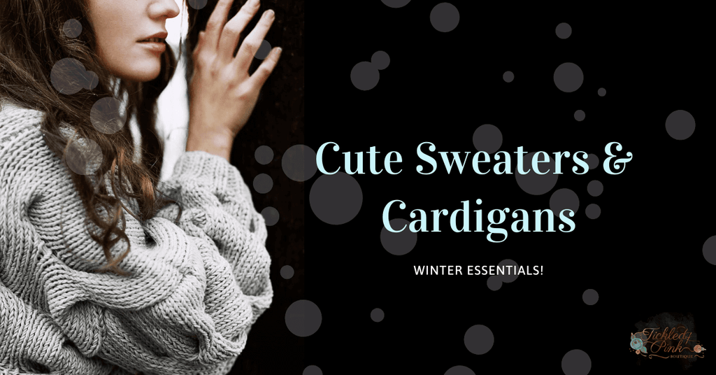 Make Your Winter Warm With Cute Sweaters And Cardigans