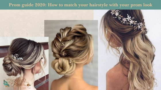 Prom guide 2020: How to match your hairstyle with your prom look.