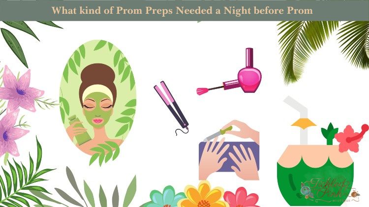 What kind of Prom Preps Needed a Night before Prom
