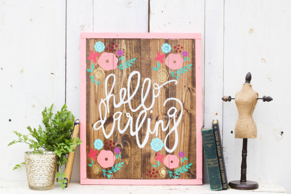 Hello Darling Sign - Tickled Pink Boutique Mitchell
