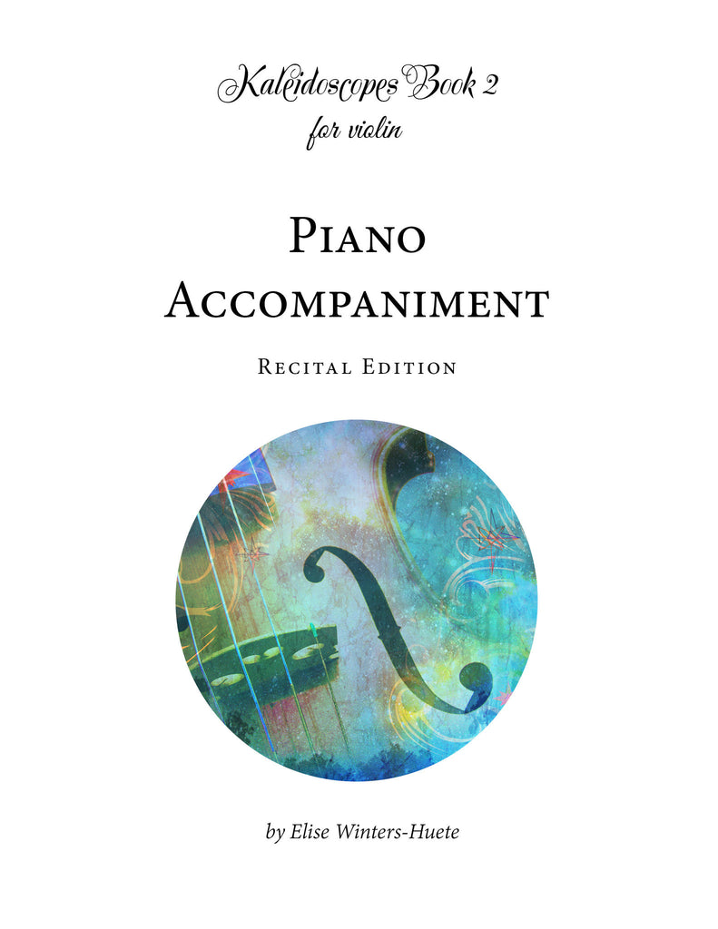 Kaleidoscopes Book 2 Piano Accompaniment: Recital Edition