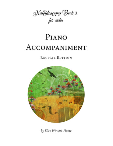 Kaleidoscopes Book 3 Piano Accompaniment: Recital Edition