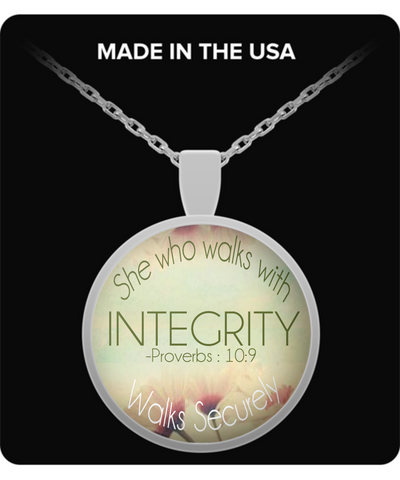 "Biblical Quote Pendant, ""She Who Walks With Integrity Walks Securely"""