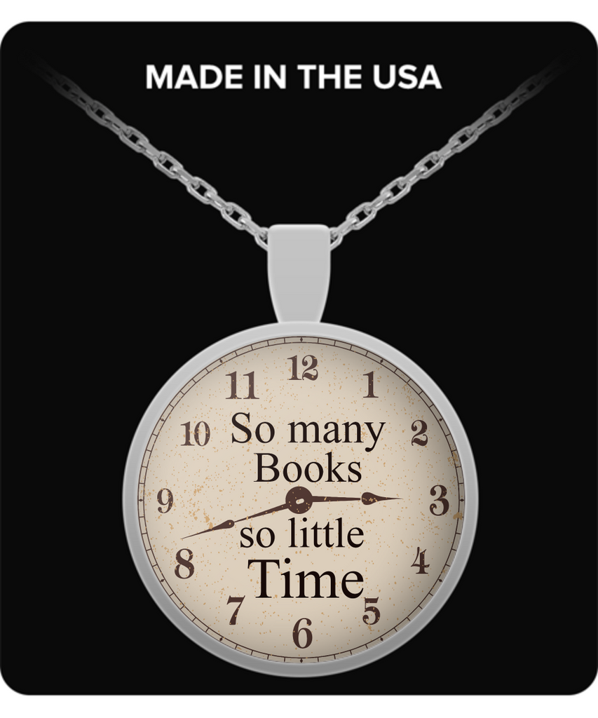 "Book Lovers Pendant - ""So Many Books So Little Time"""