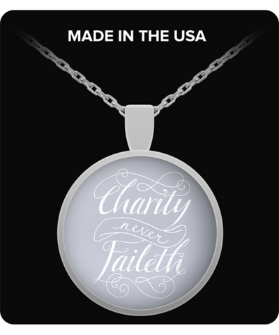 'Charity Never Faileth' Pendant