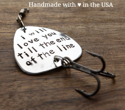 "Personalized Fishing Lure ""i will love you till the end of the line"""