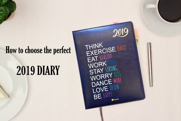 How to Choose Your Perfect 2019 Diary?