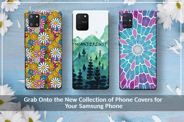 Grab Onto the New Collection of Phone Covers for Your Samsung Phone