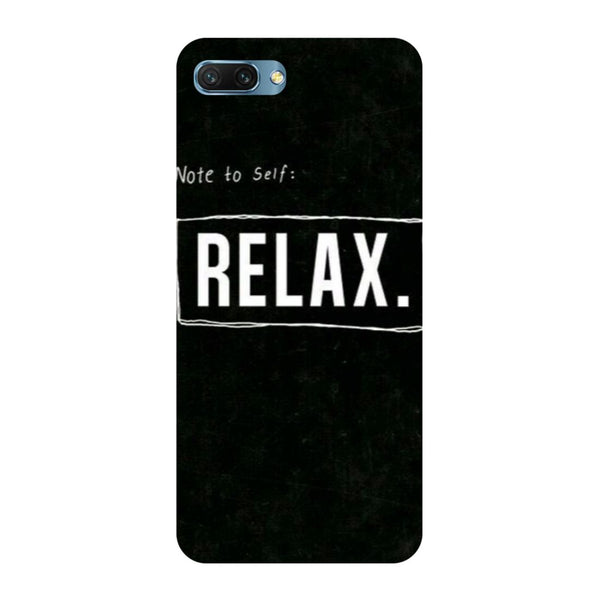 Relax- Printed Hard Back Case Cover for Honor 10