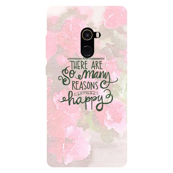 Reasons to be Happy - Hard Back Case Cover for Xiaomi Mi Mix 2-Hamee India